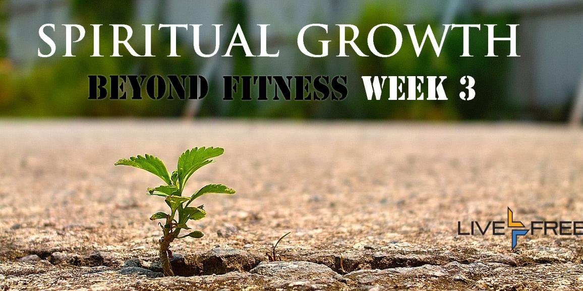 Prayers for Spiritual Growth – Week 3