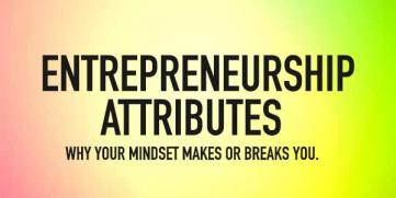 Essential Entrepreneurship Attributes